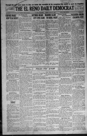 Primary view of object titled 'The El Reno Daily Democrat (El Reno, Okla.), Vol. 36, No. 290, Ed. 1 Monday, January 2, 1928'.