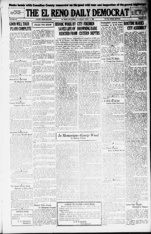 Primary view of object titled 'The El Reno Daily Democrat (El Reno, Okla.), Vol. 38, No. 53, Ed. 1 Thursday, April 4, 1929'.