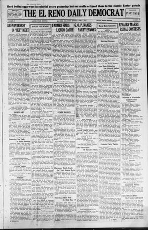 Primary view of The El Reno Daily Democrat (El Reno, Okla.), Vol. 37, No. 62, Ed. 1 Monday, April 9, 1928