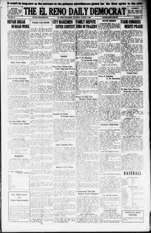 Primary view of object titled 'The El Reno Daily Democrat (El Reno, Okla.), Vol. 37, No. 161, Ed. 1 Saturday, August 4, 1928'.