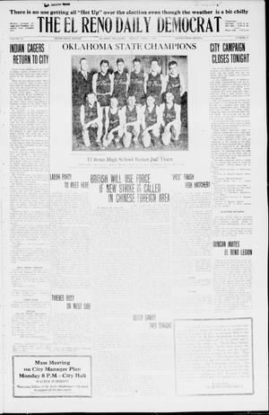 Primary view of object titled 'The El Reno Daily Democrat (El Reno, Okla.), Vol. 35, No. 71, Ed. 1 Monday, April 5, 1926'.