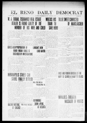 Primary view of object titled 'El Reno Daily Democrat (El Reno, Okla.), Vol. 23, No. 160, Ed. 1 Saturday, November 8, 1913'.