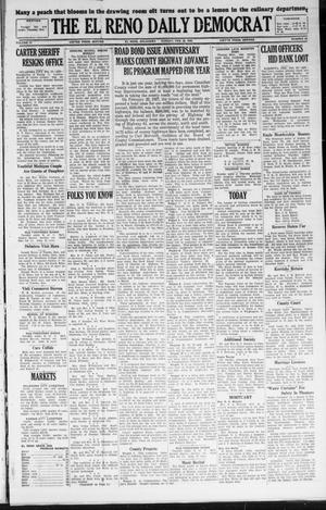 Primary view of object titled 'The El Reno Daily Democrat (El Reno, Okla.), Vol. 37, No. 20, Ed. 1 Monday, February 20, 1928'.