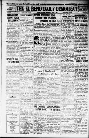 Primary view of object titled 'The El Reno Daily Democrat (El Reno, Okla.), Vol. 38, No. 46, Ed. 1 Wednesday, March 27, 1929'.