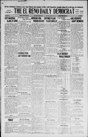Primary view of object titled 'The El Reno Daily Democrat (El Reno, Okla.), Vol. 36, No. 44, Ed. 1 Saturday, March 12, 1927'.
