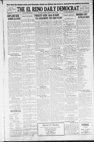 Primary view of object titled 'The El Reno Daily Democrat (El Reno, Okla.), Vol. 37, No. 103, Ed. 1 Saturday, May 26, 1928'.