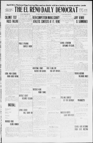 Primary view of object titled 'The El Reno Daily Democrat (El Reno, Okla.), Vol. 35, No. 85, Ed. 1 Wednesday, April 21, 1926'.