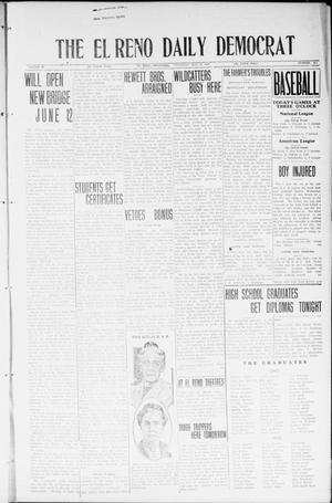 Primary view of object titled 'The El Reno Daily Democrat (El Reno, Okla.), Vol. 33, No. 213, Ed. 1 Thursday, May 15, 1924'.