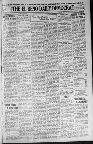 Primary view of The El Reno Daily Democrat (El Reno, Okla.), Vol. 36, No. 289, Ed. 1 Saturday, December 31, 1927