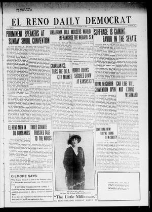 Primary view of object titled 'El Reno Daily Democrat (El Reno, Okla.), Vol. 24, No. 16, Ed. 1 Thursday, March 19, 1914'.
