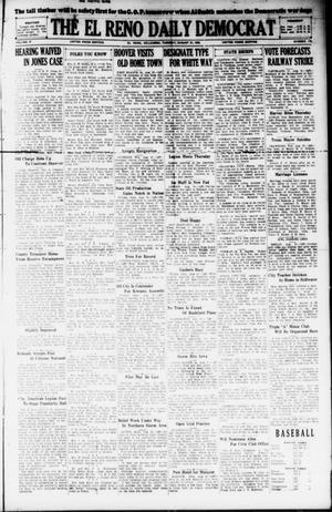 Primary view of The El Reno Daily Democrat (El Reno, Okla.), Vol. 37, No. 175, Ed. 1 Tuesday, August 21, 1928