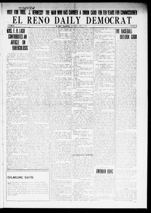Primary view of object titled 'El Reno Daily Democrat (El Reno, Okla.), Vol. 24, No. 30, Ed. 1 Saturday, April 4, 1914'.