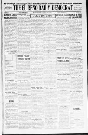 Primary view of object titled 'The El Reno Daily Democrat (El Reno, Okla.), Vol. 36, No. 158, Ed. 1 Thursday, July 28, 1927'.