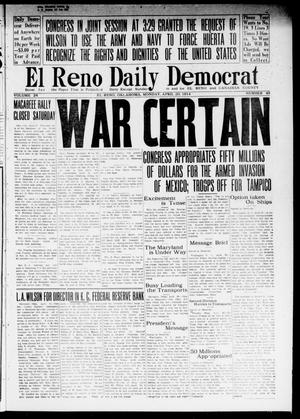 Primary view of object titled 'El Reno Daily Democrat (El Reno, Okla.), Vol. 24, No. 43, Ed. 1 Monday, April 20, 1914'.