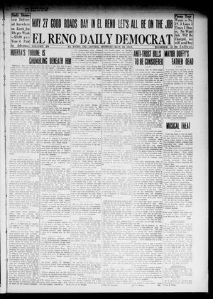 Primary view of El Reno Daily Democrat (El Reno, Okla.), Vol. 24, No. 65, Ed. 1 Monday, May 18, 1914
