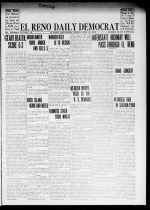 Primary view of object titled 'El Reno Daily Democrat (El Reno, Okla.), Vol. 24, No. 88, Ed. 1 Friday, June 12, 1914'.