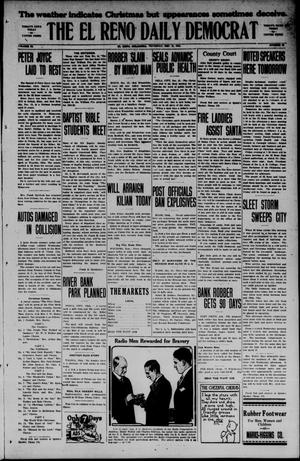 Primary view of object titled 'The El Reno Daily Democrat (El Reno, Okla.), Vol. 34, No. 85, Ed. 1 Thursday, December 18, 1924'.