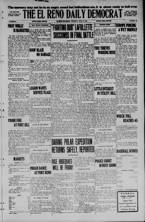 Primary view of object titled 'The El Reno Daily Democrat (El Reno, Okla.), Vol. 34, No. 138, Ed. 1 Thursday, June 18, 1925'.