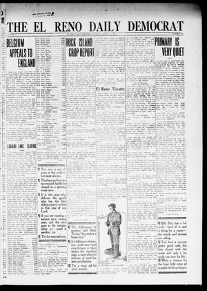 Primary view of object titled 'The El Reno Daily Democrat (El Reno, Okla.), Vol. 24, No. 138, Ed. 1 Tuesday, August 4, 1914'.