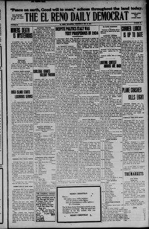 Primary view of object titled 'The El Reno Daily Democrat (El Reno, Okla.), Vol. 34, No. 90, Ed. 1 Wednesday, December 24, 1924'.