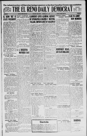 Primary view of object titled 'The El Reno Daily Democrat (El Reno, Okla.), Vol. 36, No. 91, Ed. 1 Friday, May 6, 1927'.