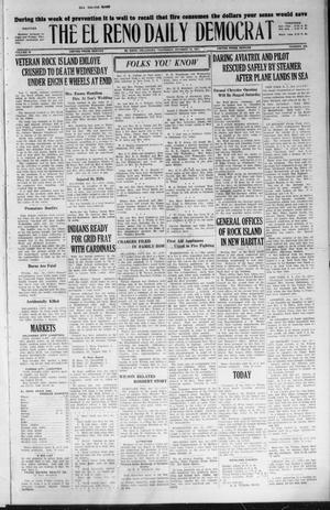 Primary view of object titled 'The El Reno Daily Democrat (El Reno, Okla.), Vol. 36, No. 223, Ed. 1 Thursday, October 13, 1927'.
