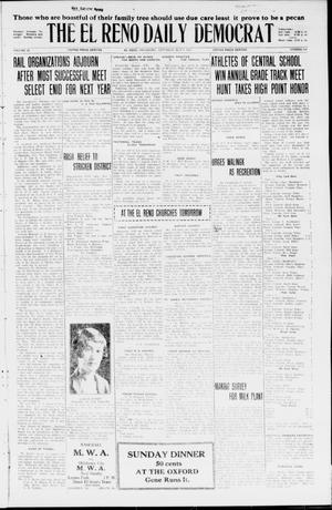 Primary view of object titled 'The El Reno Daily Democrat (El Reno, Okla.), Vol. 35, No. 100, Ed. 1 Saturday, May 8, 1926'.