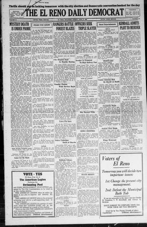 Primary view of The El Reno Daily Democrat (El Reno, Okla.), Vol. 37, No. 56, Ed. 1 Monday, April 2, 1928