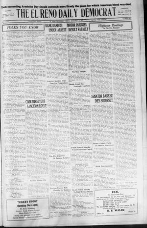 Primary view of The El Reno Daily Democrat (El Reno, Okla.), Vol. 36, No. 248, Ed. 1 Friday, November 11, 1927