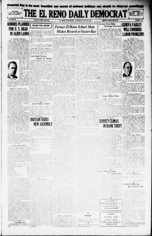 Primary view of The El Reno Daily Democrat (El Reno, Okla.), Vol. 38, No. 100, Ed. 1 Thursday, May 30, 1929
