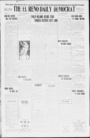 Primary view of The El Reno Daily Democrat (El Reno, Okla.), Vol. 35, No. 99, Ed. 1 Friday, May 7, 1926