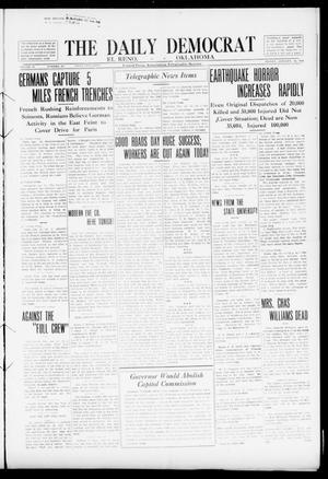 Primary view of object titled 'The Daily Democrat (El Reno, Okla.), Vol. 24, No. 267, Ed. 1 Friday, January 15, 1915'.