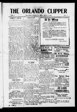 Primary view of object titled 'The Orlando Clipper (Orlando, Okla.), Vol. 9, No. 15, Ed. 1 Friday, March 19, 1915'.