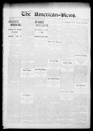 Primary view of object titled 'The American--News. (El Reno, Okla.), Vol. 9, No. 45, Ed. 1 Thursday, February 4, 1904'.