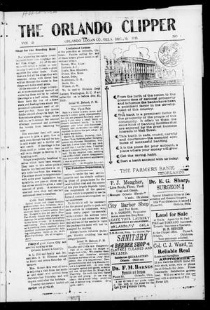 Primary view of object titled 'The Orlando Clipper (Orlando, Okla.), Vol. 10, No. 1, Ed. 1 Friday, December 10, 1915'.