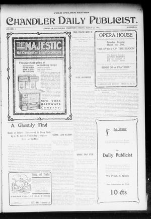 Primary view of object titled 'Chandler Daily Publicist. (Chandler, Okla. Terr.), Vol. 2, No. 306, Ed. 1 Friday, March 25, 1904'.