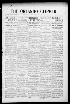 Primary view of object titled 'The Orlando Clipper (Orlando, Okla.), Vol. 5, No. 42, Ed. 1 Friday, September 1, 1911'.