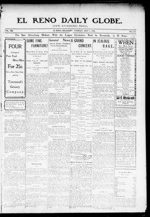 Primary view of El Reno Daily Globe. And Evening Bell. (El Reno, Okla.), Vol. 8, No. 215, Ed. 1 Tuesday, May 5, 1903