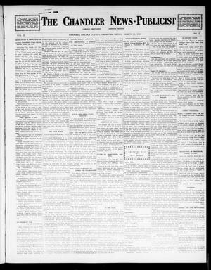 Primary view of object titled 'The Chandler News-Publicist (Chandler, Okla.), Vol. 22, No. 27, Ed. 1 Friday, March 21, 1913'.