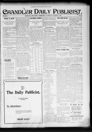 Primary view of object titled 'Chandler Daily Publicist. (Chandler, Okla. Terr.), Vol. 3, No. 165, Ed. 1 Saturday, October 8, 1904'.