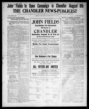 Primary view of object titled 'The Chandler News-Publicist (Chandler, Okla.), Vol. 23, No. 47, Ed. 1 Friday, August 7, 1914'.