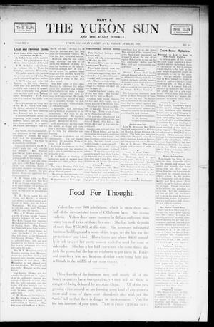 Primary view of object titled 'The Yukon Sun And The Yukon Weekly. (Yukon, Okla. Terr.), Vol. 9, No. 15, Ed. 1 Friday, April 12, 1901'.