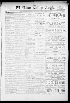 Primary view of object titled 'El Reno Daily Eagle. (El Reno, Okla.), Vol. 1, No. 83, Ed. 1 Tuesday, January 8, 1895'.