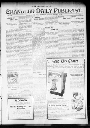 Primary view of object titled 'Chandler Daily Publicist. (Chandler, Okla. Terr.), Vol. 3, No. 279, Ed. 1 Tuesday, February 21, 1905'.