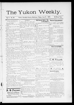 Primary view of object titled 'The Yukon Weekly. (Yukon, Okla.), Vol. 7, No. 23, Ed. 1 Friday, June 9, 1899'.