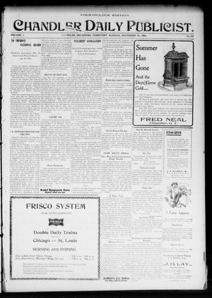 Primary view of object titled 'Chandler Daily Publicist. (Chandler, Okla. Terr.), Vol. 3, No. 207, Ed. 1 Monday, November 28, 1904'.