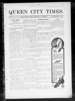 Primary view of object titled 'Queen City Times. (Agra, Okla.), Vol. 4, No. 47, Ed. 1 Thursday, August 4, 1910'.