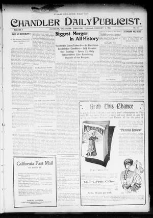 Primary view of object titled 'Chandler Daily Publicist. (Chandler, Okla. Terr.), Vol. 3, No. 267, Ed. 1 Tuesday, February 7, 1905'.
