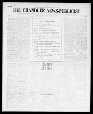 Primary view of object titled 'The Chandler News-Publicist (Chandler, Okla.), Vol. 25, No. 34, Ed. 1 Friday, May 5, 1916'.