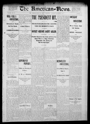 Primary view of object titled 'The American--News. (El Reno, Okla.), Vol. 6, No. 22, Ed. 1 Thursday, September 4, 1902'.